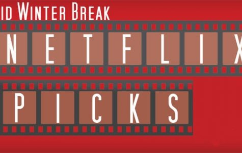 Eight things to watch on Netflix over Mid-Winter break