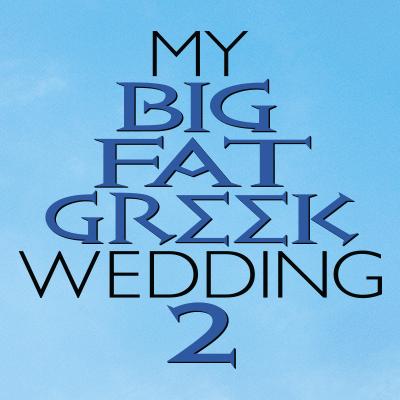 """Opa! """"My Big Fat Greek Wedding 2"""" a success"""