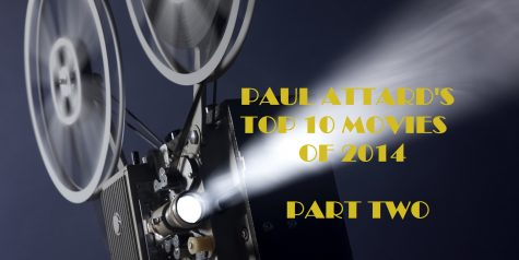 """Part two: Paul Attard's Top 10 """"off-the-radar"""" films of 2014"""