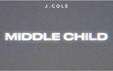 "J. Cole's latest song ""Middle Child"" isn't easily forgotten"