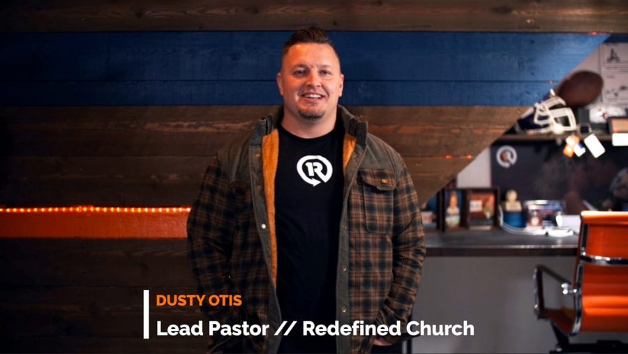 Dusty Otis, the lead pastor at Redefined Church.